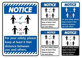 Notice keep 6 Feet Distance For your safety please keep at least 6 feet distance between you and others vector