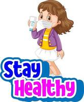 Stay Healthy font with a girl wearing mask cartoon character isolated vector