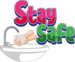 Manténgase seguro logo con el lavado de manos con el grifo de agua aislado sobre fondo blanco. vector