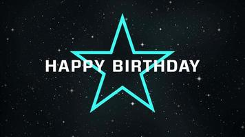 Animation Text Happy Birthday and Abstract Green Neon Star in Galaxy Background video