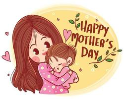 Happy mothers day beautiful mother and daughter character Hand drawn cartoon art illustration vector
