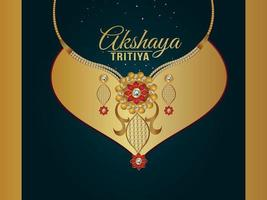 Akshaya tritiya greeting card with gold jewellery necklace vector