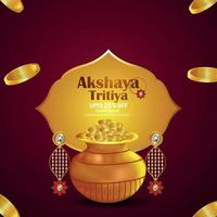 Akshaya tritiya indian festival sale background with gold coin pot and earings vector