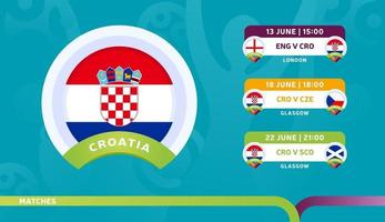 croatia national team Schedule matches in the final stage at the 2020 Football Championship Vector illustration of football 2020 matches