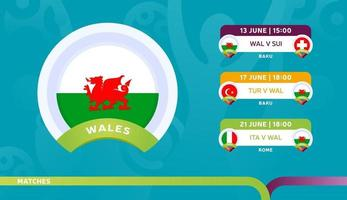 wales national team Schedule matches in the final stage at the 2020 Football Championship Vector illustration of football 2020 matches