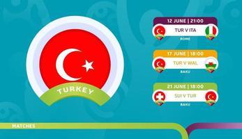 calendario de partidos de la selección nacional de turquía en la fase final del campeonato de fútbol 2020 vector