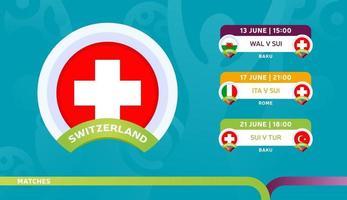 calendario del equipo nacional de suiza partidos en la etapa final en el campeonato de fútbol 2020 ilustración vectorial de partidos de fútbol 2020 vector