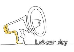 Continuous line drawing of Labour Day lettering with megaphone hand drawn line art minimalist design on white background. 1 May Labour Day greeting card or background. Vector illustration