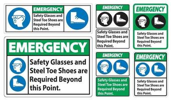 Emergency Safety Glasses And Steel Toe Shoes Are Required Beyond This Point vector