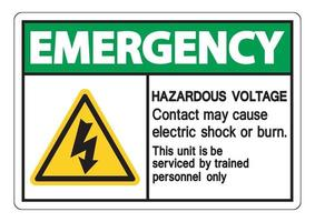 Emergency Hazardous Voltage Contact May Cause Electric Shock Or Burn Sign On White Background vector