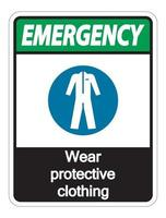 Emergency Wear protective clothing sign on white background vector