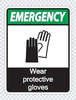 Emergency Wear protective gloves sign on transparent background vector