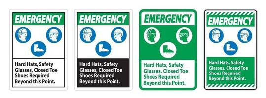 Emergency Sign Hard Hats Safety Glasses Closed Toe Shoes Required Beyond This Point vector