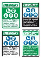 Emergency Sign Proper PPE Required Boots Hardhats Gloves When Task Requires Fall Protection With PPE Symbols vector