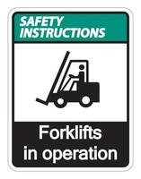 Safety instructions forklifts in operation Sign on white background vector