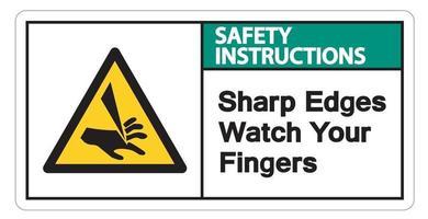 Instrucciones de seguridad bordes afilados ver el símbolo de los dedos firmar sobre fondo blanco. vector