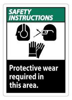 Safety Instructions Sign Wear Protective Equipment In This Area With PPE Symbols vector