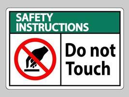 Instrucciones de seguridad no toque el símbolo signo aislar sobre fondo blanco. vector