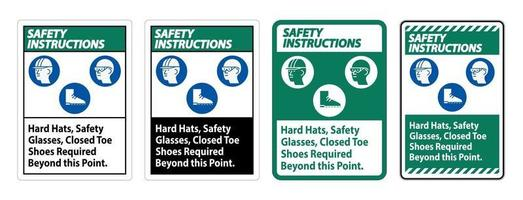 Safety Instructions Sign Hard Hats Safety Glasses Closed Toe Shoes Required Beyond This Point vector