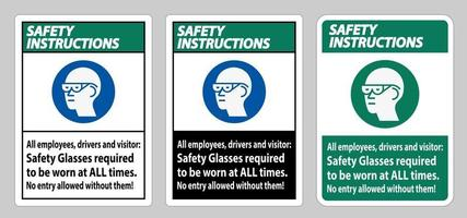 Safety Instructions Sign All Employees Drivers And Visitors Safety Glasses Required To Be Worn At All Times vector