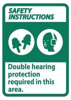 Safety Instructions Sign Double Hearing Protection Required In This Area With Ear Muffs and Ear Plugs vector