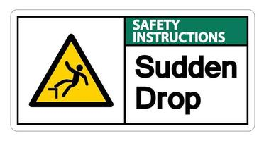 Safety instructions Sudden Drop Symbol vector