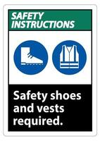 Safety Instructions Sign Safety Shoes And Vest Required With PPE Symbols vector