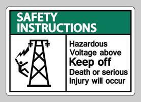 instrucciones de seguridad voltaje peligroso por encima de evitar la muerte o se producirán lesiones graves símbolo signo vector