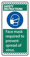 Safety Instructions  Face mask required to prevent spread of virus sign on white background vector