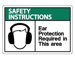 instrucciones de seguridad se requiere protección para los oídos en esta área símbolo vector