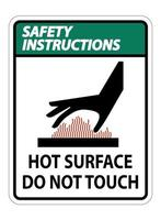 Safety Instructions Burn hazard Hot surface Do not touch Symbol vector