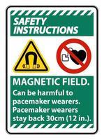 instrucciones de seguridad el campo magnético puede ser perjudicial para los usuarios de marcapasos los usuarios de marcapasos se quedan atrás 30 cm vector