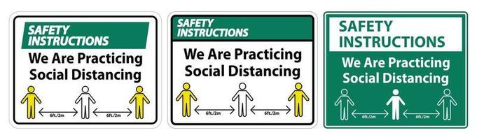 Safety Instructions We Are Practicing Social Distancing Sign vector