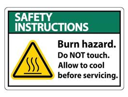Safety Instructions Burn hazard safety Do not touch label Sign on white background vector