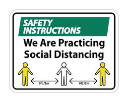 Safety Instructions We Are Practicing Social Distancing vector