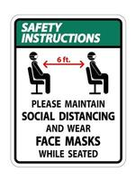 Safety Instructions Maintain Social Distancing Wear Face Masks Sign on white background vector