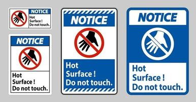 Notice Sign Hot Surface Do Not Touch On White Background vector