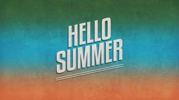 Animated Text Hello Summer on Grunge Summer Background video