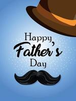 Happy fathers day realistic background with mustache and hat vector