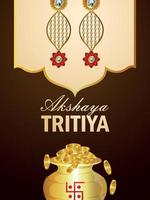 Indain festival akshaya tritiya sale promotion with gold coin pot and earings vector