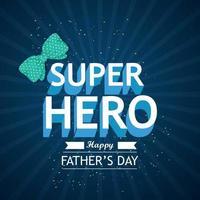 mecanografía de texto de superhéroe del feliz día del padre vector