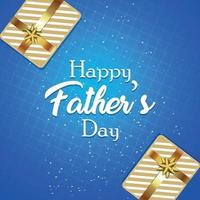 Vector illustration of happy fathers day celebration greeting card with gifts