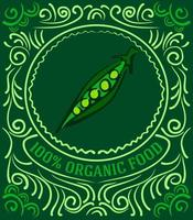Vintage label with peas and lettering 100 percent organic food vector