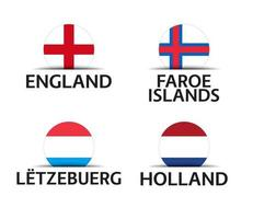 England Faroe Islands Luxembourg and Netherlands Set of four English Faroe Islands Luxembourgish and Dutch stickers Simple icons with flags isolated on a white background vector