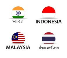 India Indonesia Malaysia and Thailand Set of four Indian Indonesian Malaysian and Thai stickers Simple icons with flags isolated on a white background vector