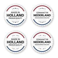 Set of four Dutch labels Made in Holland In Dutch Gemaakt in Nederland Premium quality stickers and symbols with stars Simple vector illustration isolated on white background