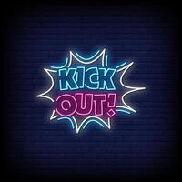 Kick Out Neon Signs Style Text Vector