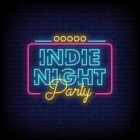 Indie Night Party Neon Signs Style Text Vector
