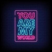 eres mi mundo letreros de neón estilo vector de texto