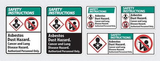 Safety Instructions Label Asbestos Dust Hazard Cancer And Lung Disease Hazard Authorized Personnel Only vector